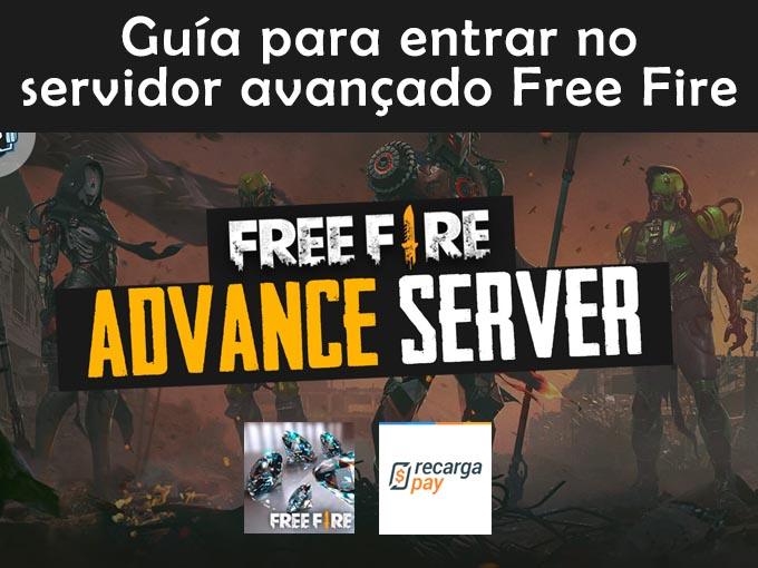 Guía para entrar no servidor avançado free fire 2021