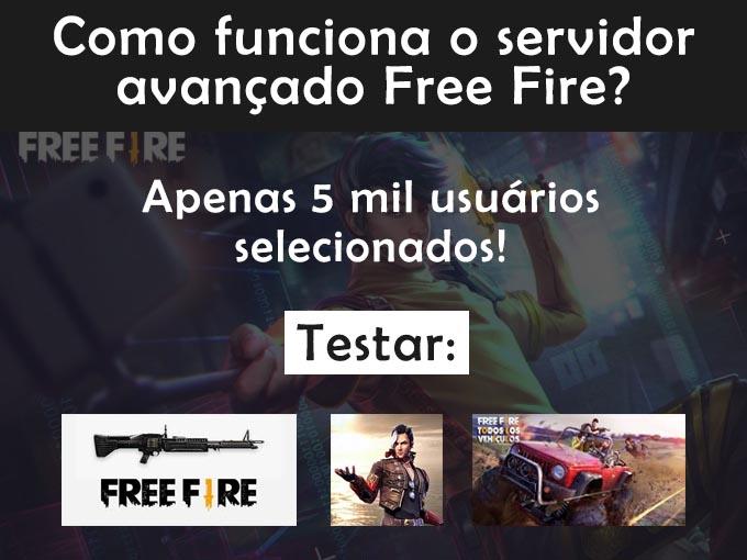 Como funciona o servidor avançado free fire