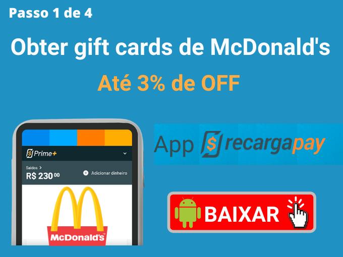 Passo 1 de 4 para Obter gift cards de McDonald's