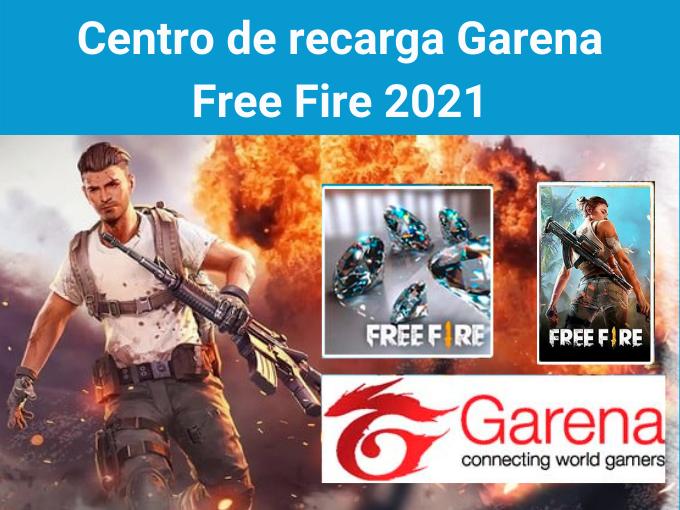 Centro de recarga Garena Free Fire 2021