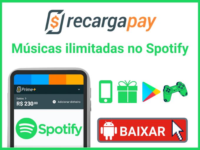 spotify remium gratis baixando o RecargaPay